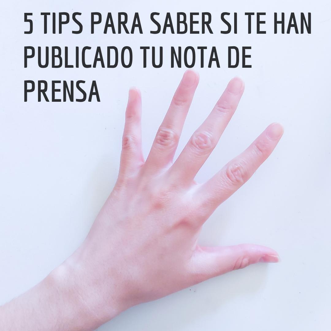 tips para saber si te han publicado nota de prensa