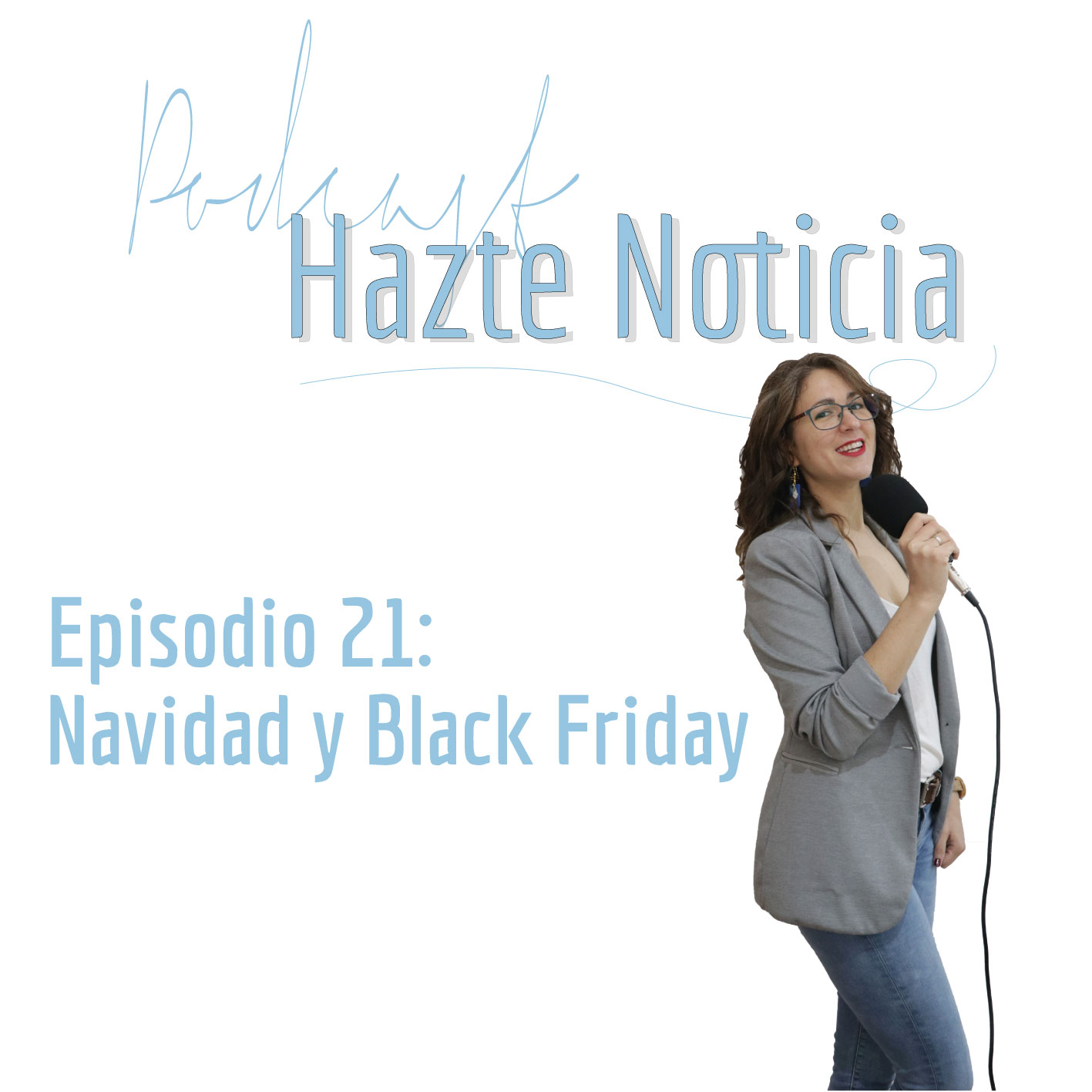 hazte noticia podcast
