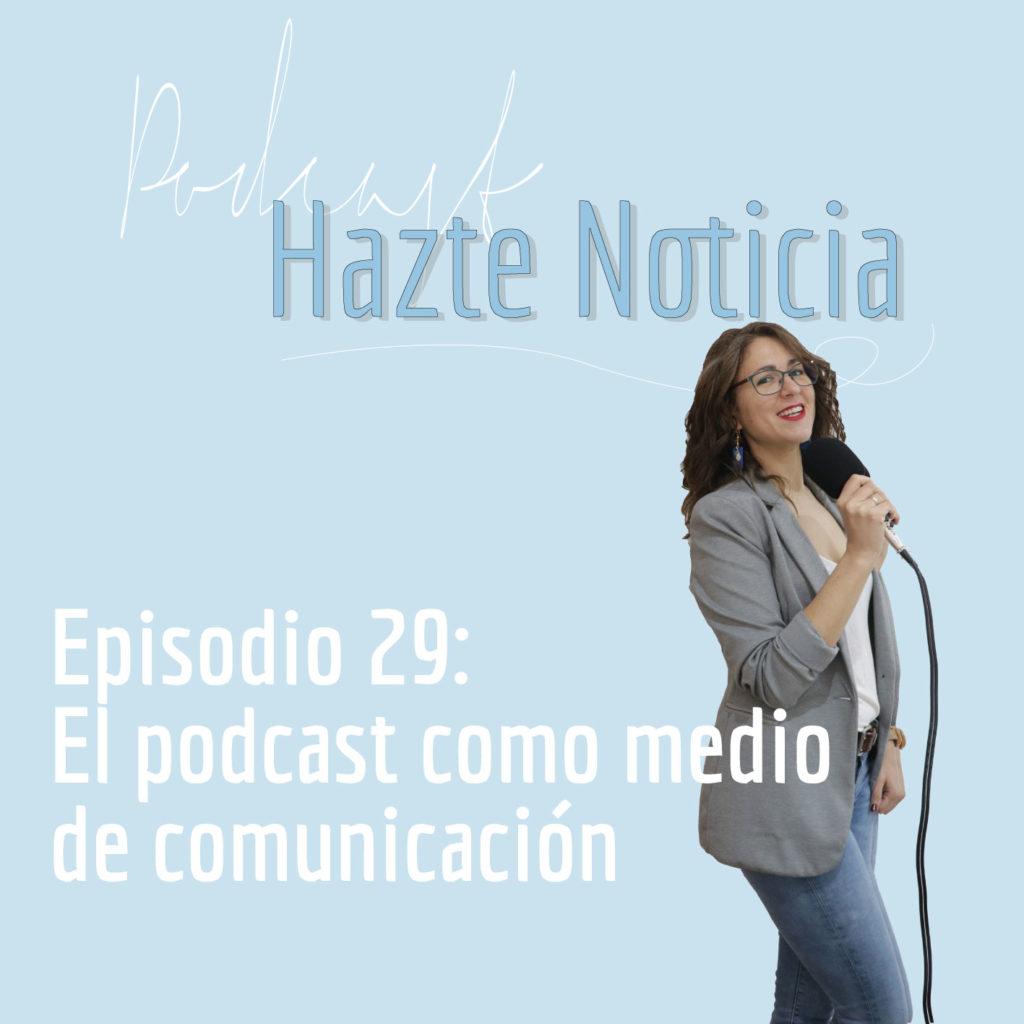 el podcast como medio de comunicacion